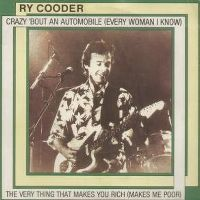 Cover Ry Cooder - Crazy 'Bout An Automobile (Every Woman I Know)