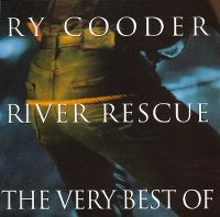 Cover Ry Cooder - River Rescue - The Very Best Of
