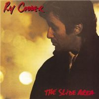 Cover Ry Cooder - The Slide Area