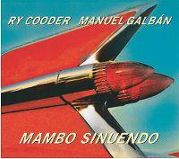 Cover Ry Cooder / Manuel Galbán - Mambo sinuendo
