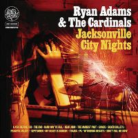 Cover Ryan Adams & The Cardinals - Jacksonville City Nights