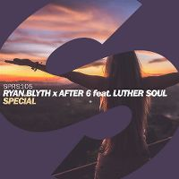 Cover Ryan Blyth x After 6 feat. Luther Soul - Special