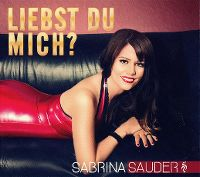 Cover Sabrina Sauder - Liebst du mich?