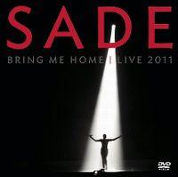 Cover Sade - Bring Me Home - Live 2011