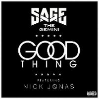 Cover Sage The Gemini feat. Nick Jonas - Good Thing