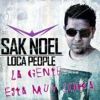 Cover Sak Noel - Loca People (What The F**k!)