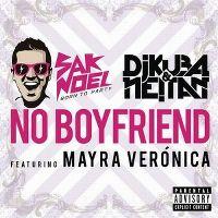 Cover Sak Noel, DJ Kuba & Ne!tan feat. Mayra Verónica - No Boyfriend