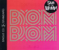 Cover Sam And The Womp - Bom Bom