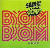 Cover Sam And The Womp - Bom Bom