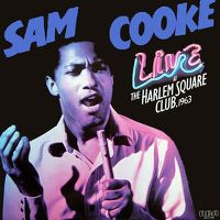Cover Sam Cooke - Live At The Harlem Square Club, 1963