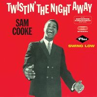 Cover Sam Cooke - Twistin' The Night Away / Swing Low