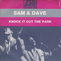 Cover Sam & Dave - Knock It Out The Park