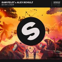 Cover Sam Feldt x Alex Schulz - Be My Lover