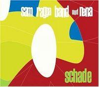Cover Sam Ragga Band und Nena - Schade
