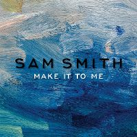 Cover Sam Smith - Make It To Me