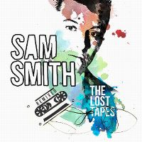 Cover Sam Smith - The Lost Tapes - Remixed