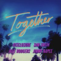 Cover Sam Smith x Nile Rodgers x Disclosure x Jimmy Napes - Together