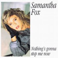 Cover Samantha Fox - Nothing's Gonna Stop Me Now