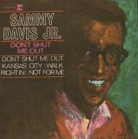Cover Sammy Davis, Jr. - Don't Shut Me Out