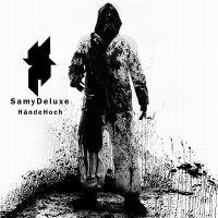 Cover Samy Deluxe - Hände hoch