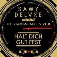 Cover Samy Deluxe feat. Die Fantastischen Vier - Halt dich gut fest