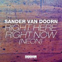 Cover Sander van Doorn - Right Here Right Now (Neon)