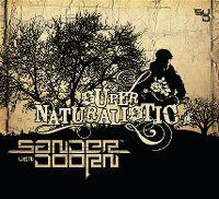 Cover Sander van Doorn - Super Naturalistic