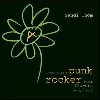 Cover Sandi Thom - I Wish I Was A Punk Rocker (With Flowers In My Hair)