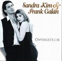 Cover Sandra Kim & Frank Galan - Onvergetelijk