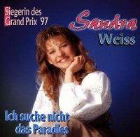 Cover Sandra Weiss - Ich suche nicht das Paradies