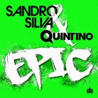 Cover Sandro Silva & Quintino - Epic