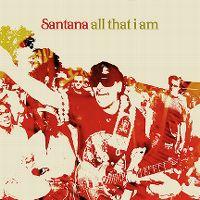 Cover Santana - All That I Am