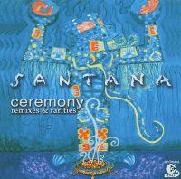 Cover Santana - Ceremony - Remixes & Rarities