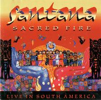 Cover Santana - Sacred Fire: Santana Live In South America