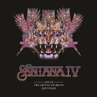 Cover Santana - Santana IV - Live At The House Of Blues Las Vegas