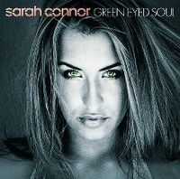 Cover Sarah Connor - Green Eyed Soul