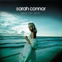 Cover Sarah Connor - Skin On Skin