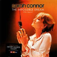 Cover Sarah Connor - The Impossible Dream (The Quest)