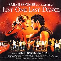Cover Sarah Connor feat. Natural - Just One Last Dance