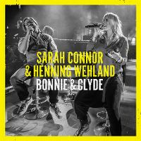 Cover Sarah Connor & Henning Wehland - Bonnie & Clyde