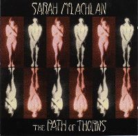 Cover Sarah McLachlan - The Path Of Thorns (Terms)