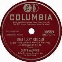 Cover Sarah Vaughan - That Lucky Old Sun (Just Rolls Around Heaven All Day)