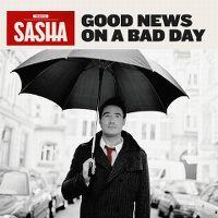 Cover Sasha - Good News On A Bad Day