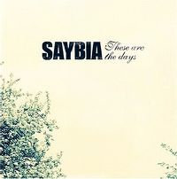 Cover Saybia - These Are The Days