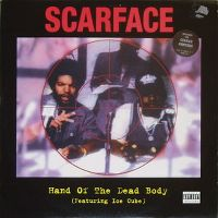 Cover Scarface feat. Ice Cube - Hand Of The Dead Body