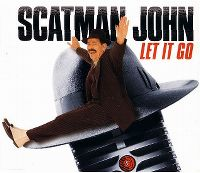 Cover Scatman John - Let It Go