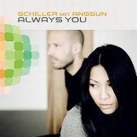 Cover Schiller mit Anggun - Always You