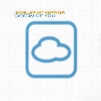 Cover Schiller mit Heppner - Dream Of You