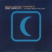 Cover Schiller mit Thomas D - Die Nacht... du bist nicht allein