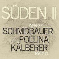 Cover Schmidbauer Pollina Kälberer - Süden II